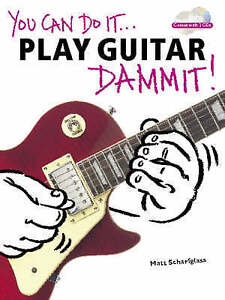 You Can Do It... Play Guitar Dammit! - Sheet Music, CD, , New Book