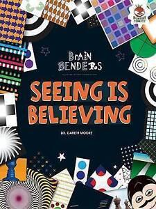 Seeing Is Believing by Moore, Dr Gareth -Paperback