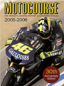 Motocourse Annual 2005/6: The World's Leading Moto GP and Superbike Annual, , Us