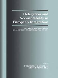 Delegation and Accountability in European Integration: The Nordic Parliamentary
