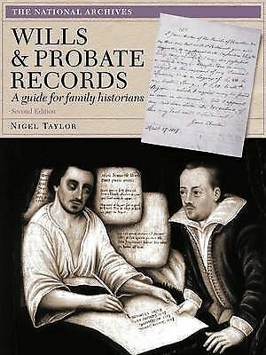 Wills and Probate Records: A Guide for Family Historians by Karen Grannum...