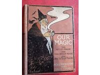 Our Magic, Neville Maskelyne and David Devant. Vintage Magic Collectors Book