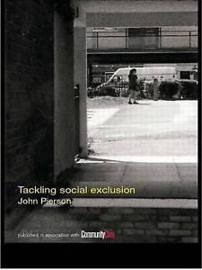 Tackling Social Exclusion (Social Work Skills Series, 3)-ExLibrary