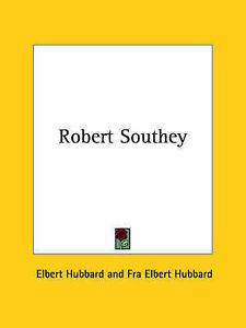 NEW Robert Southey by Elbert Hubbard