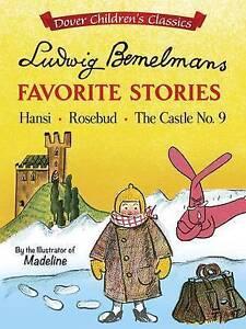 Ludwig Bemelmans Favorite Stories Hansi Rosebud Castle  By Bemelmans Ludwig