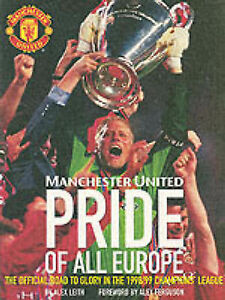 Manchester United Pride of All Europe by Alex Leith - Paperback