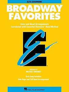 Image Is Loading NEW Essential Elements Broadway Favorites Eb Alto Saxophone