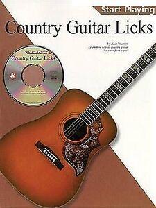 NEW START PLAYING COUNTRY GUITAR LICKS BOOK/CD by Alan Warner
