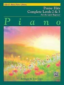 Alfred's Basic Piano Library Praise Hits Complete, Bk 2 & 3: For the Later Begin