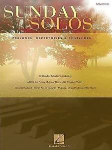 Sunday Solos for Piano: Preludes, Offertories & Postludes by Hal Leonard...