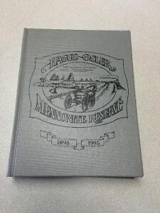 Hague/Osler Mennonite Reserve History book