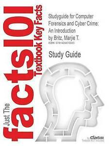 Studyguide for Computer Forensics and Cyber Crime: An Introduction by Britz, Ma