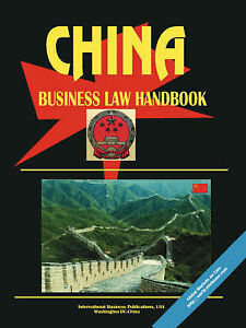 China Business Law Handbook by International Business Publications, USA