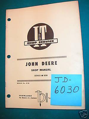 John Deere Jd 6030 High Hp Tractor It Shop Manual