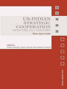 US-Indian Strategic Cooperation into the 21st Century, Sumit Ganguly