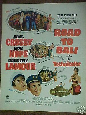ROAD TO BALI HOPE,CROSBY,LAMOUR MOVIE PRINT ~1953~ AD