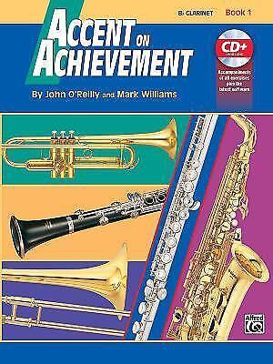 Accent on Achievement, Bk 1 : B-Flat Clarinet, Book and (Accent On Achievement Clarinet)