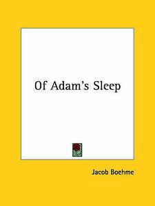 NEW Of Adam's Sleep by Jacob Boehme