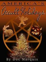 Occult Holidays... | Secret Mysteries of Americas Beginnings