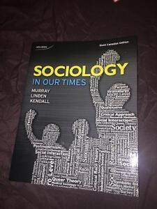 SOCIOLOGY IN OUR TIMES, SIXTH CANADIAN EDITION