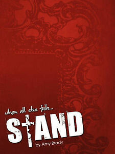 When All Else Fails...Stand by Brady, Amy -Paperback