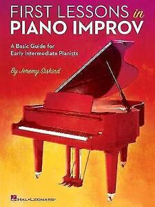 Jeremy Siskind: First Lessons In Piano Improv by Siskind, Jeremy | Paperback Boo