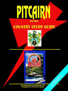 Pitcairn Islands Country Study Guide (World Investment and Business Guide Librar