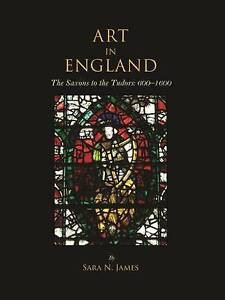 Sara N. James-Art In England  BOOK NEW
