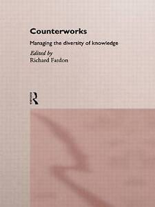 Counterworks: Managing the Diversity of Knowledge (ASA Decennial Conference Ser
