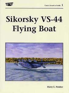Sikorsky VS-44 Flying Boat by Harry E. Pember (Paperback, 2000)