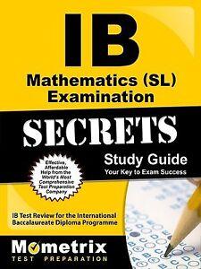 IB Mathematics SL Examination Secrets Study Guide