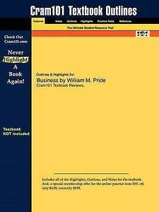Outlines & Highlights for Business by William M. Pride by