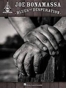 Joe Bonamassa: Blues of Desperation - Guitar Recorded Versions by Hal Leonard...