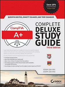 CompTIA A+ Complete Deluxe Study Guide (3rdEdition)