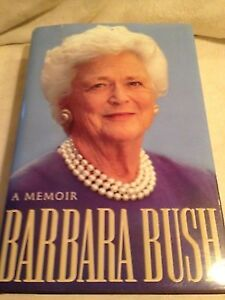 Barbara Bush 1st edition book Cornwall Ontario image 1