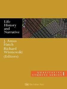 NEW Life History and Narrative (Qualitative Studies Series)
