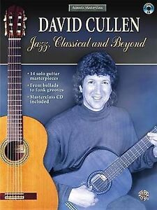 Acoustic Masterclass: David Cullen -- Jazz, Classical, and Beyond, Book & CD...