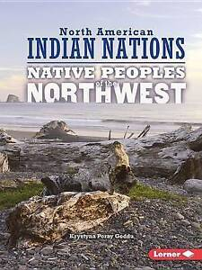Native Peoples of the Northwest by Goddu, Krystyna Poray -Paperback