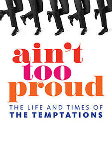 Tickets: Ain't Too Proud - The Life and Times of the Temptations