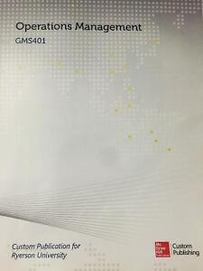 GMS401 Operations Management: Custom Publication for Ryerson