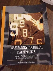 Preparatory Technical Mathematics George Brown College