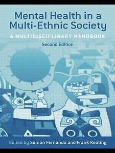 Mental Health in a Multi-Ethnic Society: A Multidisciplinary Handbook-ExLibrary