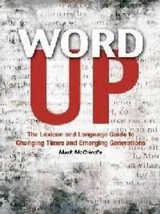 Word Up by Mark McCrindle Hardcover Book