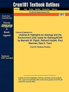 Outlines & Highlights for Geology and the Environment by Bernard W. Pipkin, Rich