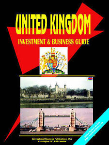 NEW Uk Investment And Business Guide by Ibp Usa
