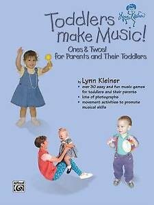 Toddlers Make Music! Ones & Twos!  : For Parents and Their Toddlers NEW