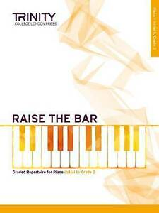 Raise-the-Bar-Piano-Book-1-Initial-Grade-2-by-Trinity-College-London-Press