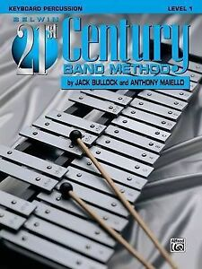 NEW Belwin 21st Century Band Method, Level 1: Keyboard Percussion