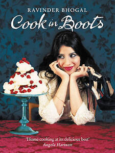 Cook in Boots, Good Condition Book, Ravinder Bhogal, ISBN 9780007291175