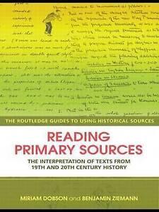 Reading Primary Sources, Miriam Dobson